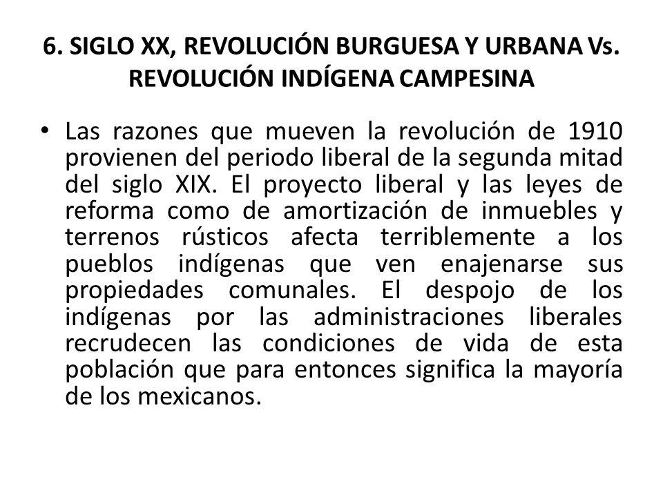 6. SIGLO XX, REVOLUCIÓN BURGUESA Y URBANA Vs