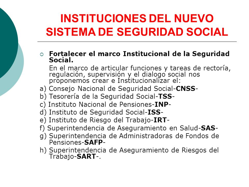 INSTITUCIONES DEL NUEVO SISTEMA DE SEGURIDAD SOCIAL