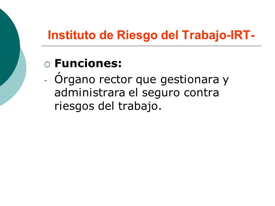 Instituto de Riesgo del Trabajo-IRT-