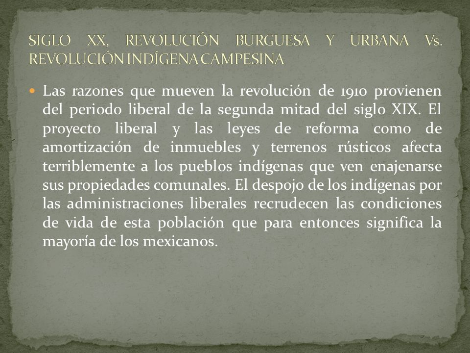 SIGLO XX, REVOLUCIÓN BURGUESA Y URBANA Vs