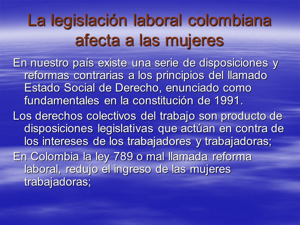 La legislación laboral colombiana afecta a las mujeres