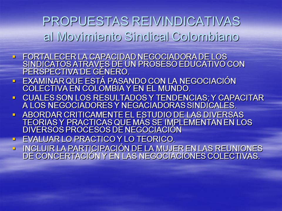 PROPUESTAS REIVINDICATIVAS al Movimiento Sindical Colombiano