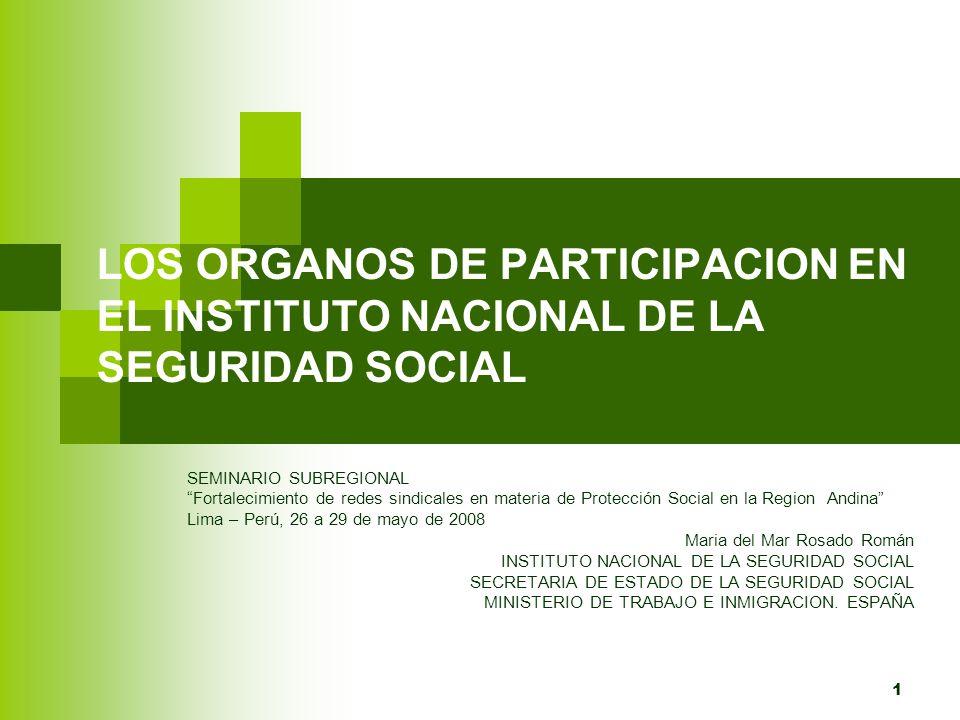 LOS ORGANOS DE PARTICIPACION EN EL INSTITUTO NACIONAL DE LA SEGURIDAD SOCIAL