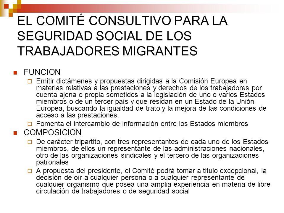 EL COMITÉ CONSULTIVO PARA LA SEGURIDAD SOCIAL DE LOS TRABAJADORES MIGRANTES