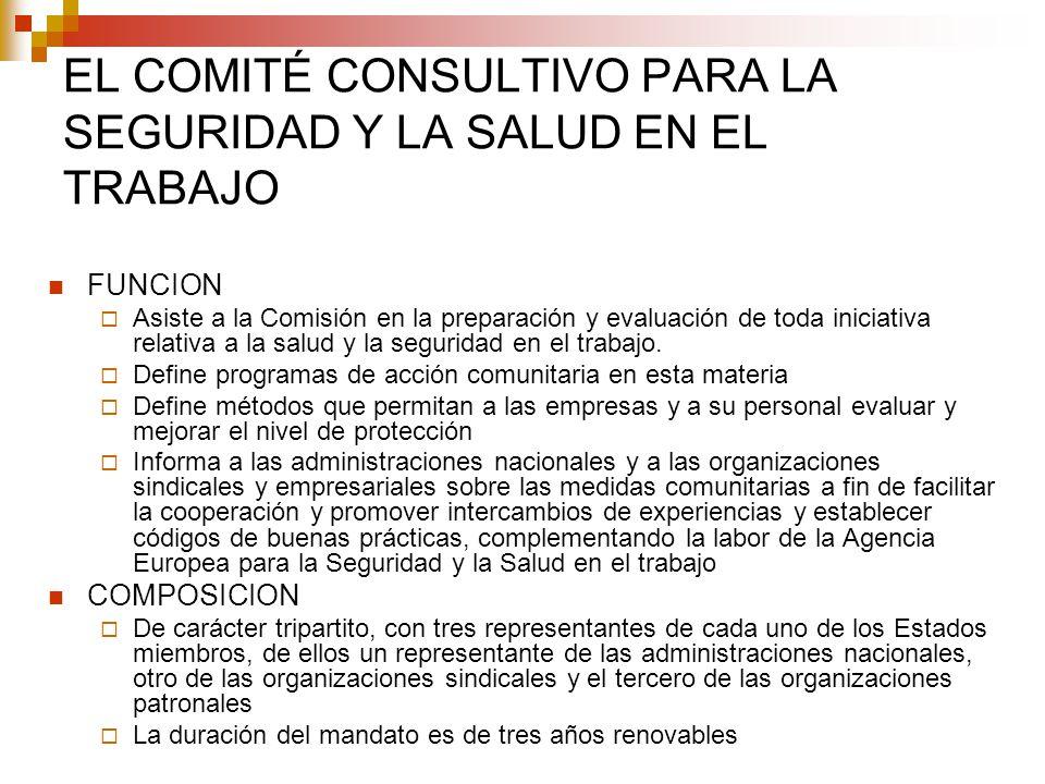 EL COMITÉ CONSULTIVO PARA LA SEGURIDAD Y LA SALUD EN EL TRABAJO
