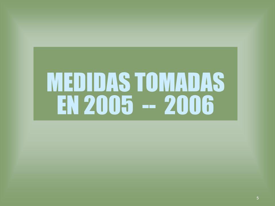 MEDIDAS TOMADAS EN 2005 -- 2006