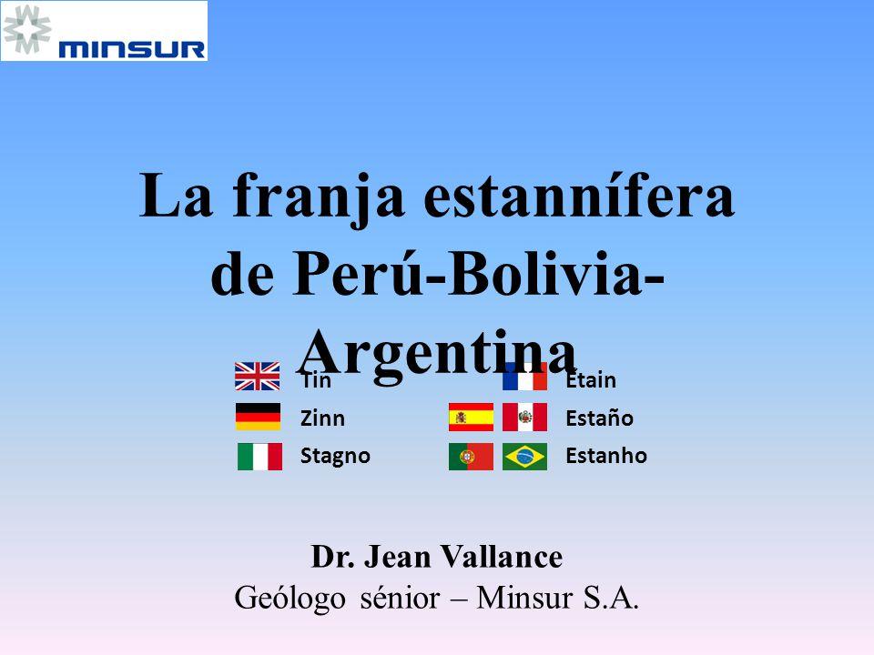 La franja estannífera de Perú-Bolivia-Argentina