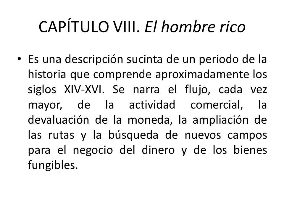 CAPÍTULO VIII. El hombre rico