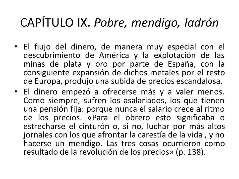 CAPÍTULO IX. Pobre, mendigo, ladrón