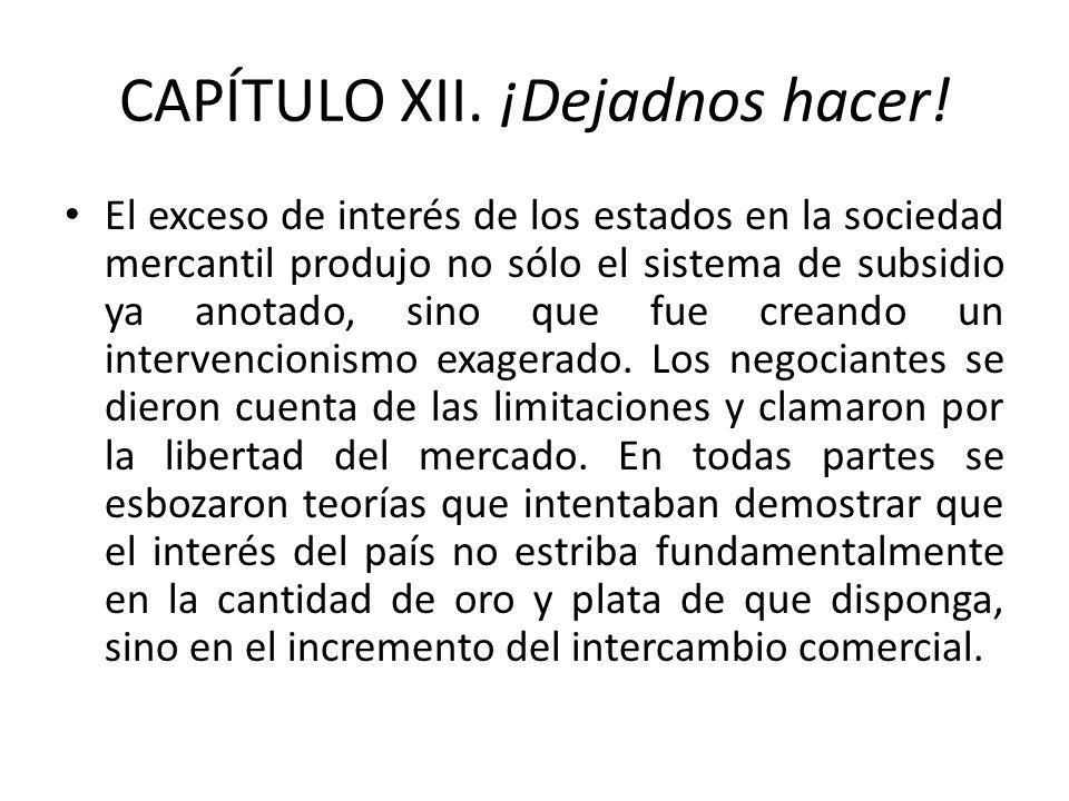 CAPÍTULO XII. ¡Dejadnos hacer!