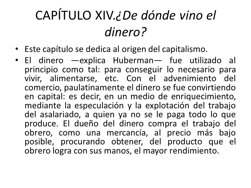 CAPÍTULO XIV.¿De dónde vino el dinero