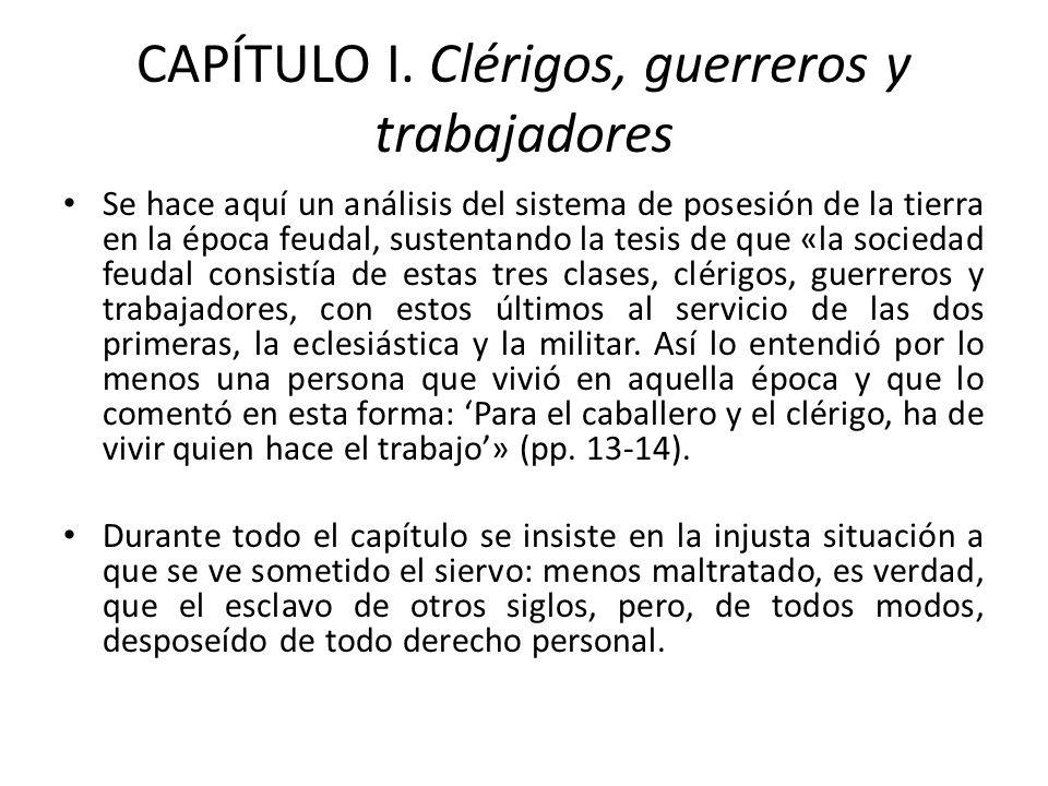 CAPÍTULO I. Clérigos, guerreros y trabajadores