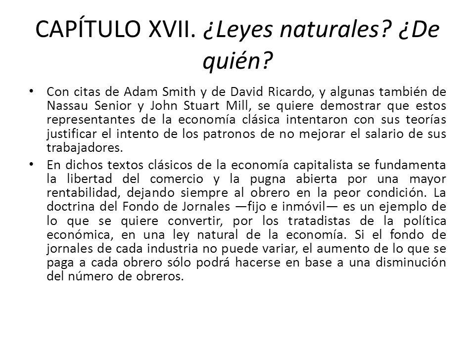 CAPÍTULO XVII. ¿Leyes naturales ¿De quién