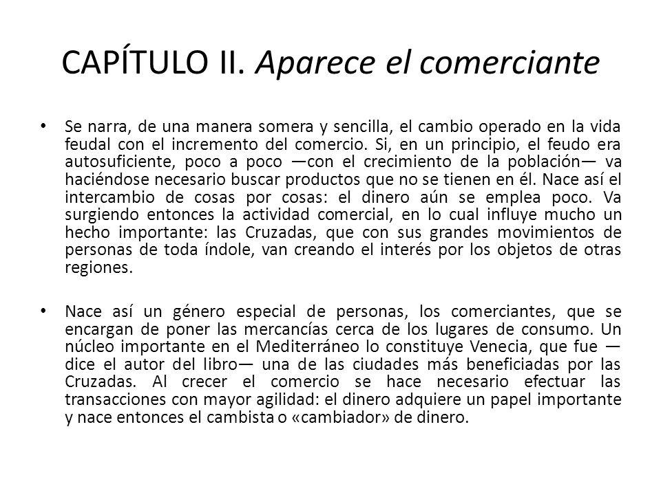 CAPÍTULO II. Aparece el comerciante