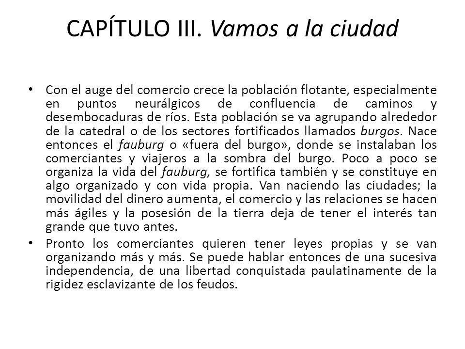 CAPÍTULO III. Vamos a la ciudad