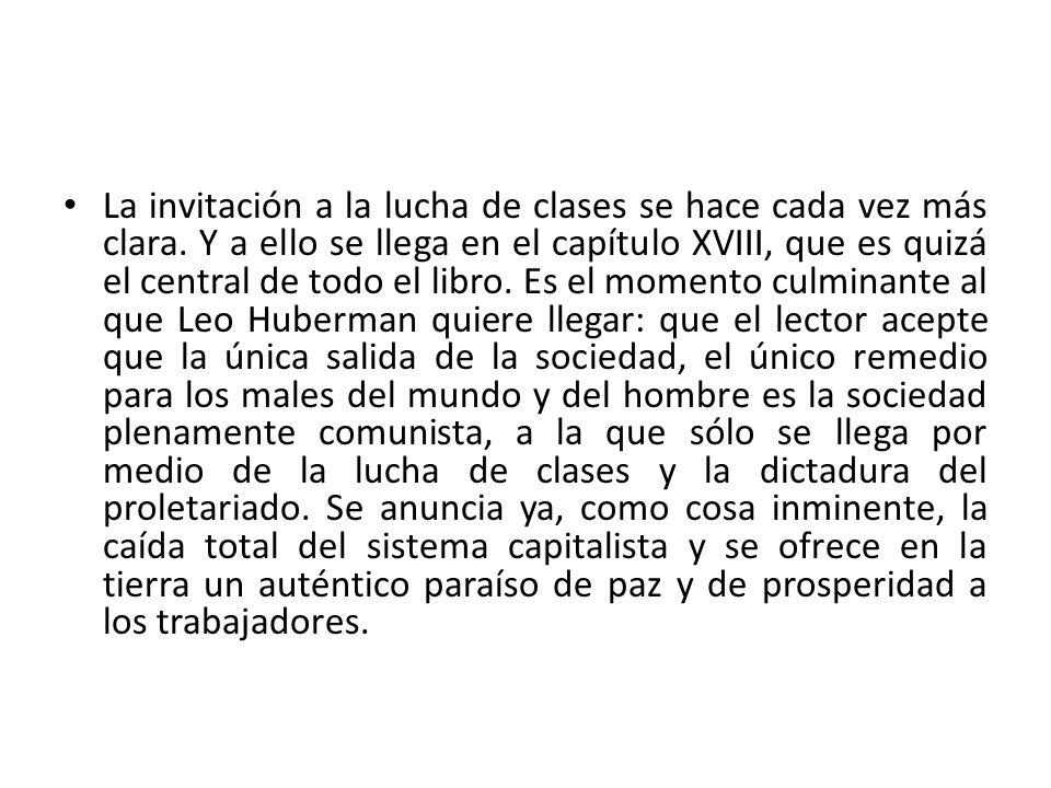 La invitación a la lucha de clases se hace cada vez más clara