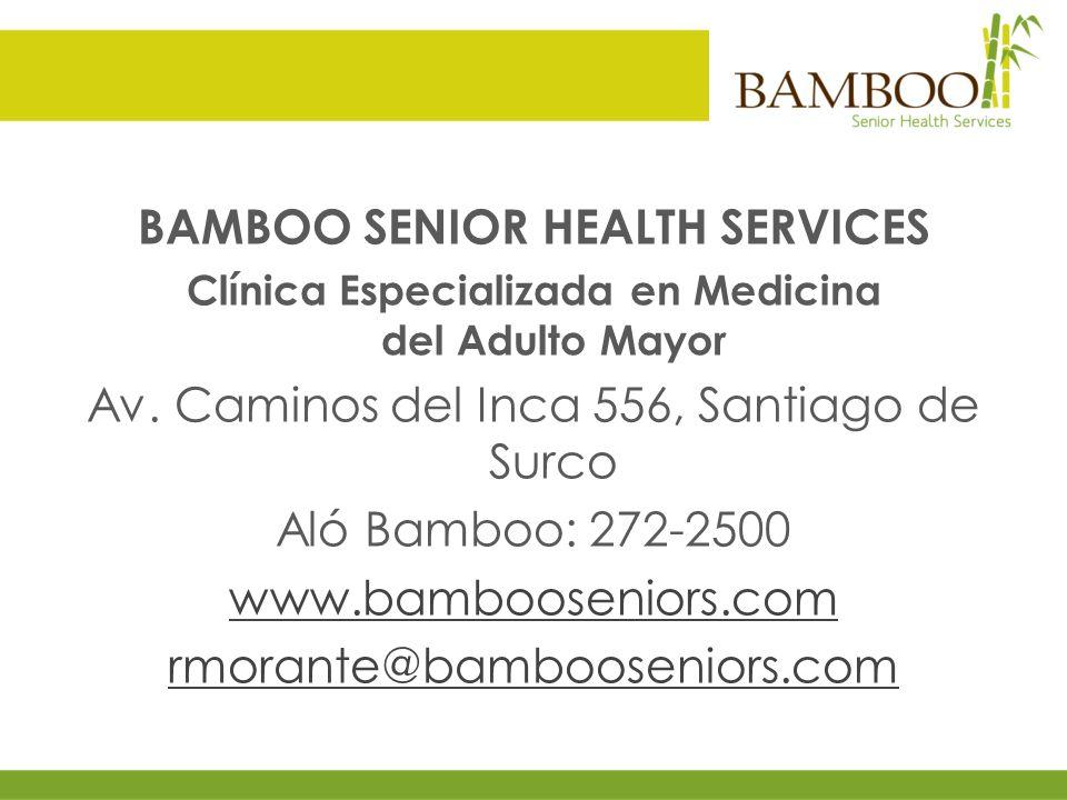 BAMBOO SENIOR HEALTH SERVICES