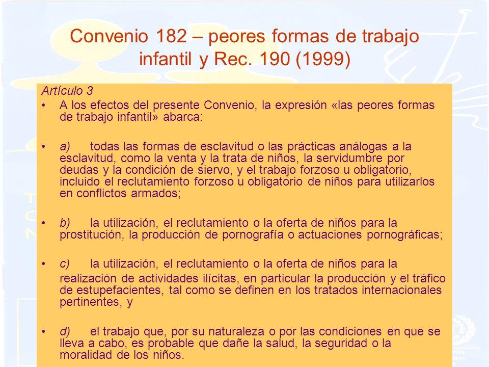Convenio 182 – peores formas de trabajo infantil y Rec. 190 (1999)