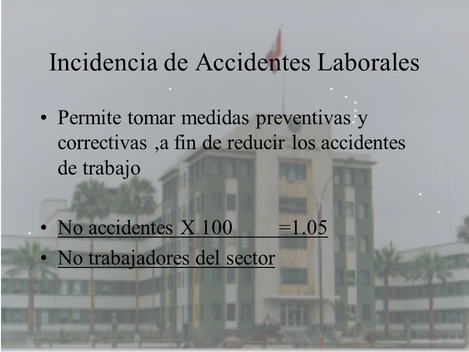 Incidencia de Accidentes Laborales