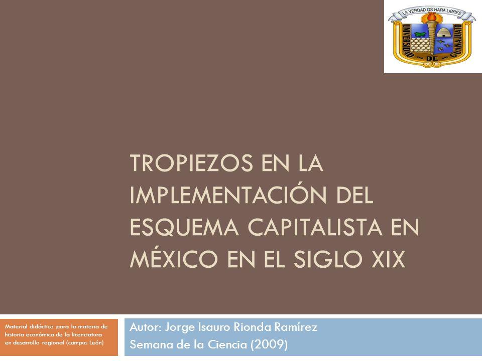 Autor: Jorge Isauro Rionda Ramírez Semana de la Ciencia (2009)