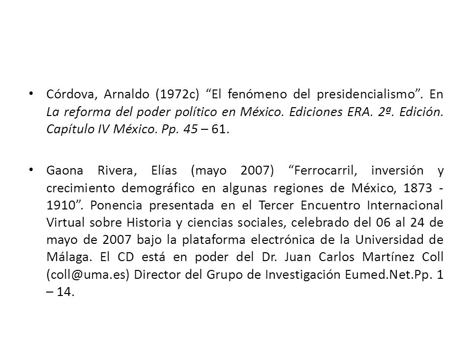 Córdova, Arnaldo (1972c) El fenómeno del presidencialismo