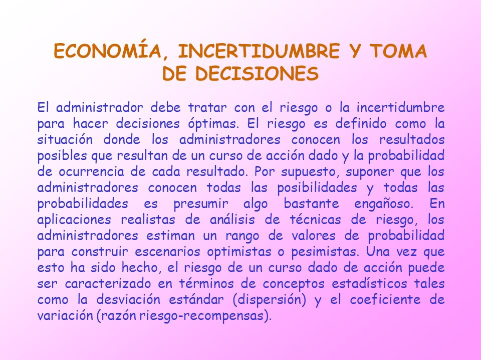 ECONOMÍA, INCERTIDUMBRE Y TOMA DE DECISIONES