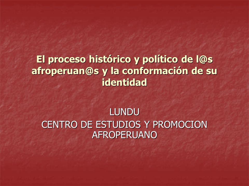 LUNDU CENTRO DE ESTUDIOS Y PROMOCION AFROPERUANO