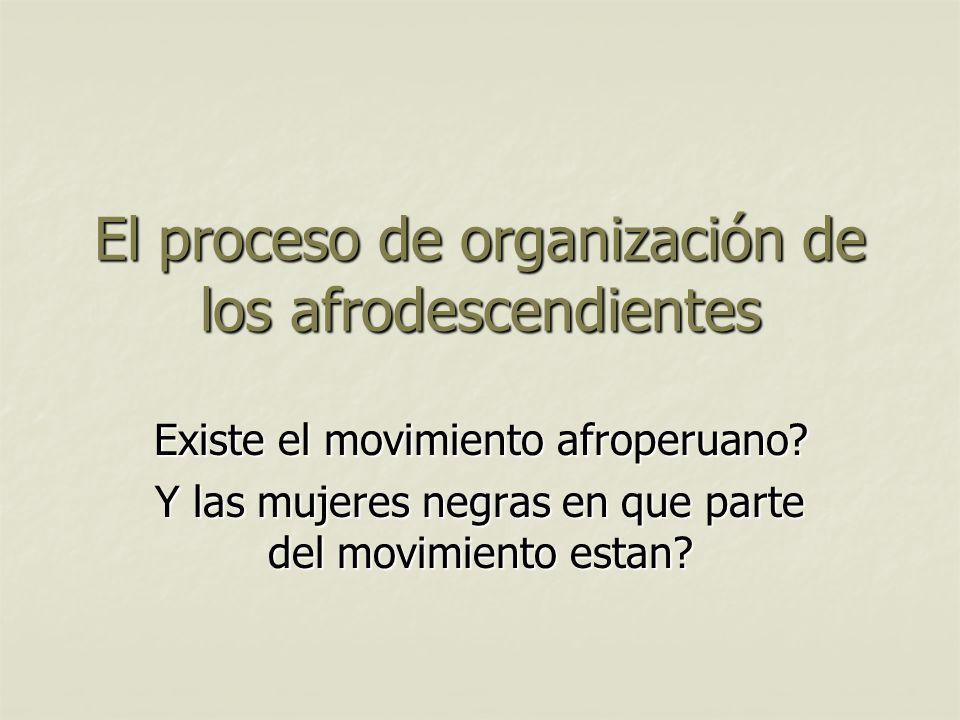 El proceso de organización de los afrodescendientes