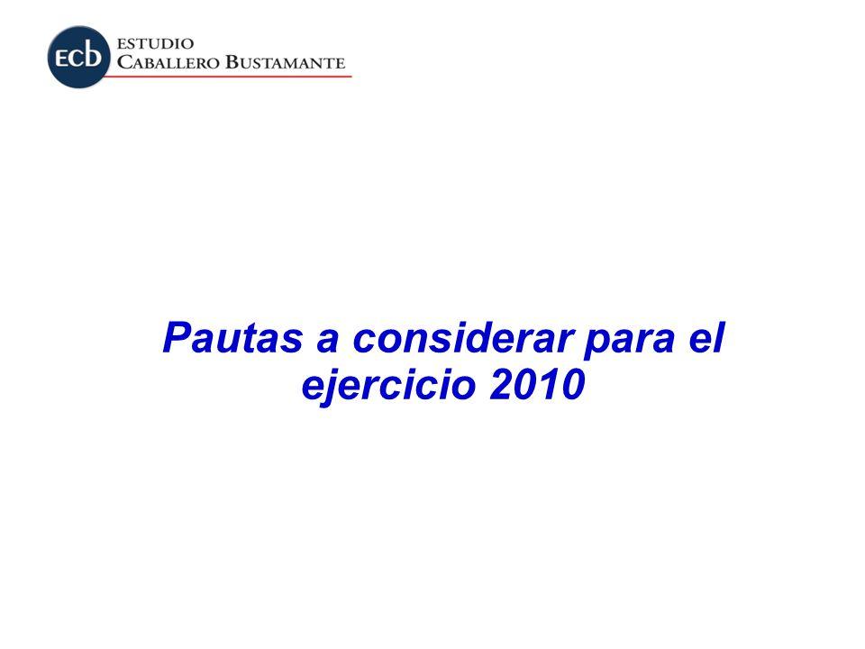 Pautas a considerar para el ejercicio 2010