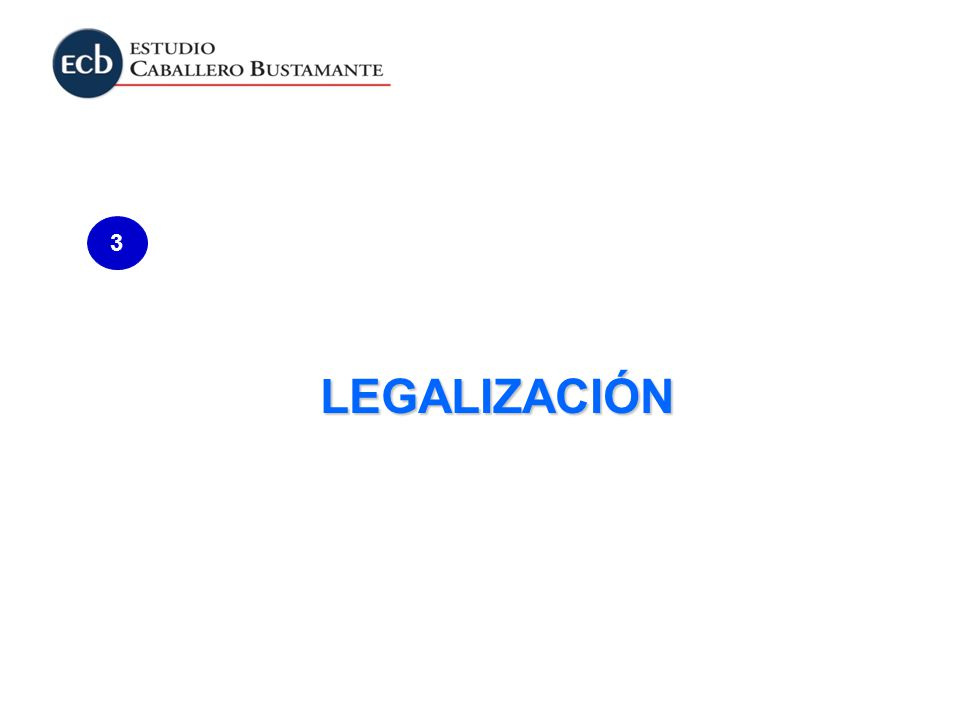 3 LEGALIZACIÓN