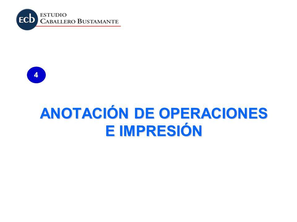 ANOTACIÓN DE OPERACIONES E IMPRESIÓN