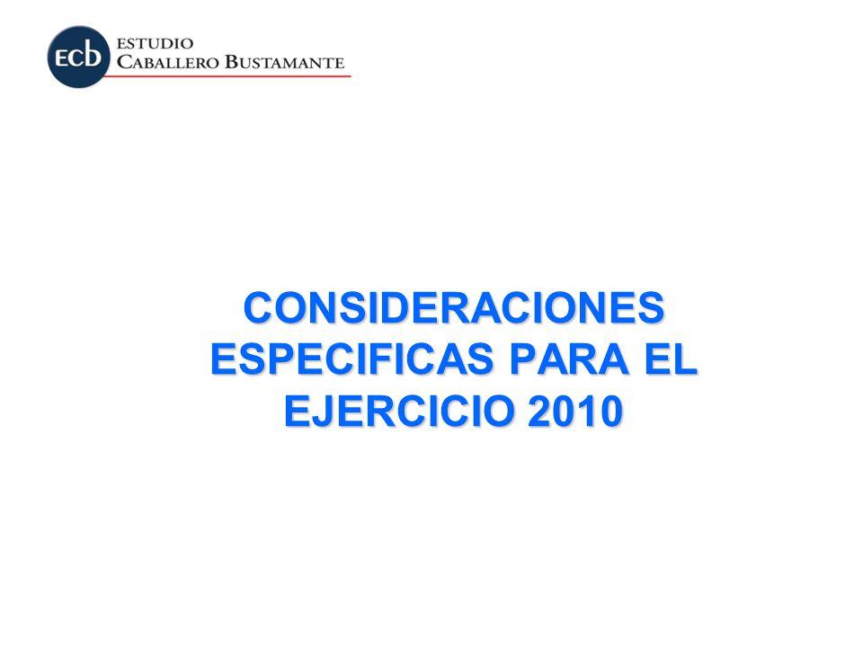 CONSIDERACIONES ESPECIFICAS PARA EL EJERCICIO 2010
