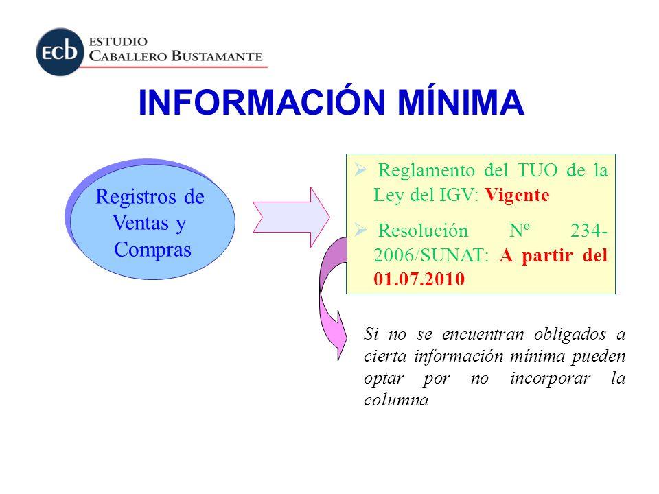 INFORMACIÓN MÍNIMA Registros de Ventas y Compras