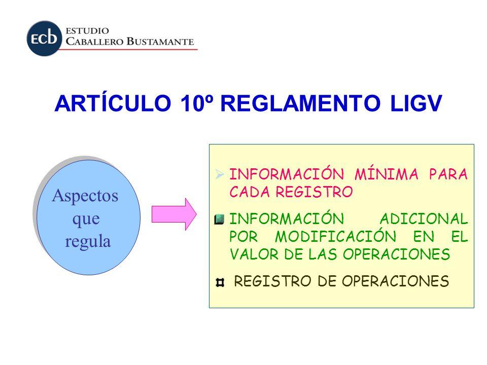 ARTÍCULO 10º REGLAMENTO LIGV