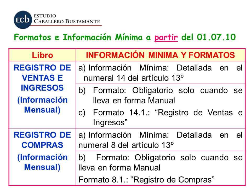 Formatos e Información Mínima a partir del 01.07.10 Libro