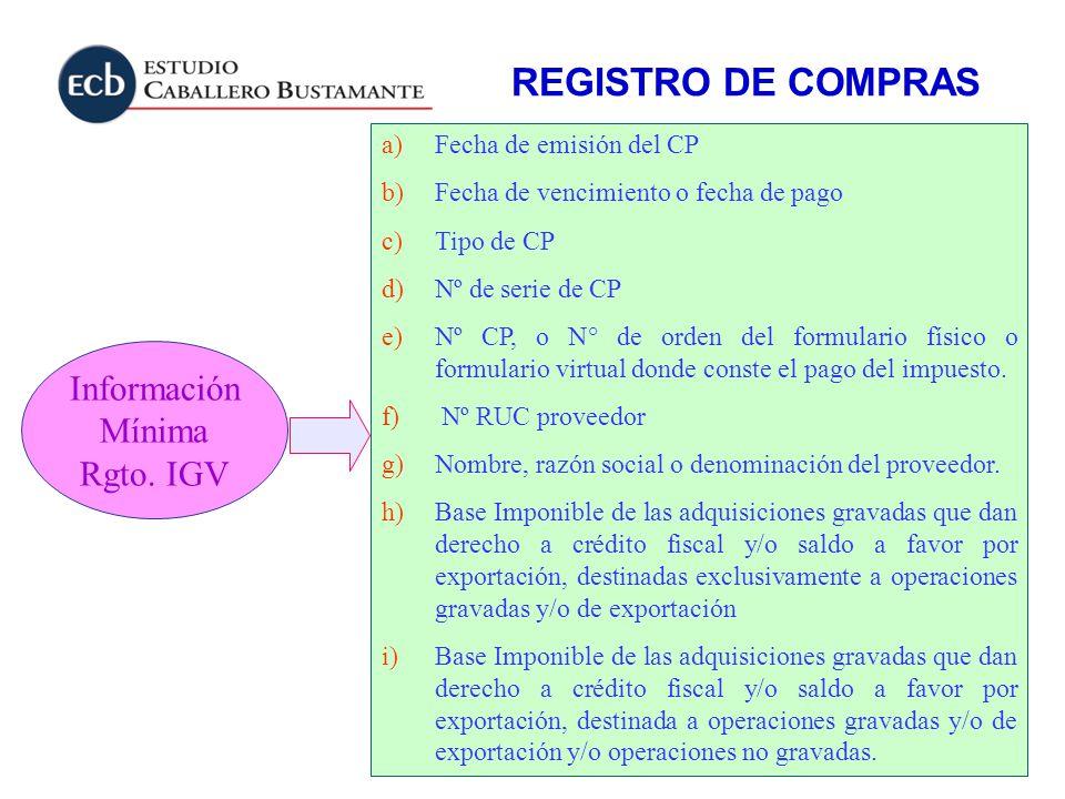 REGISTRO DE COMPRAS Información Mínima Rgto. IGV