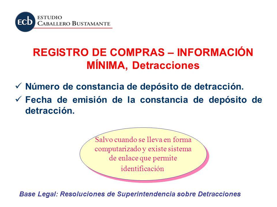 REGISTRO DE COMPRAS – INFORMACIÓN MÍNIMA, Detracciones
