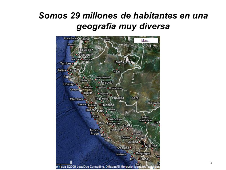 Somos 29 millones de habitantes en una geografía muy diversa