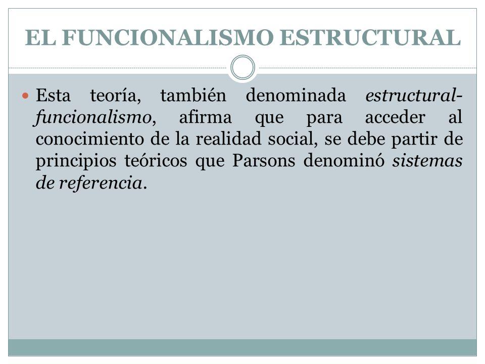 EL FUNCIONALISMO ESTRUCTURAL