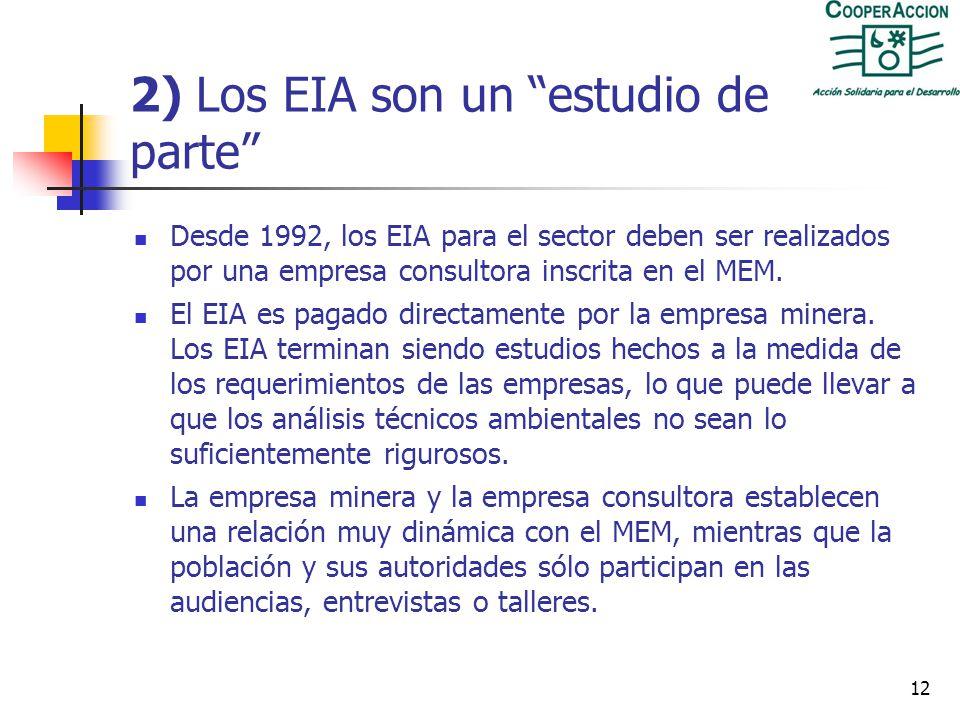 2) Los EIA son un estudio de parte