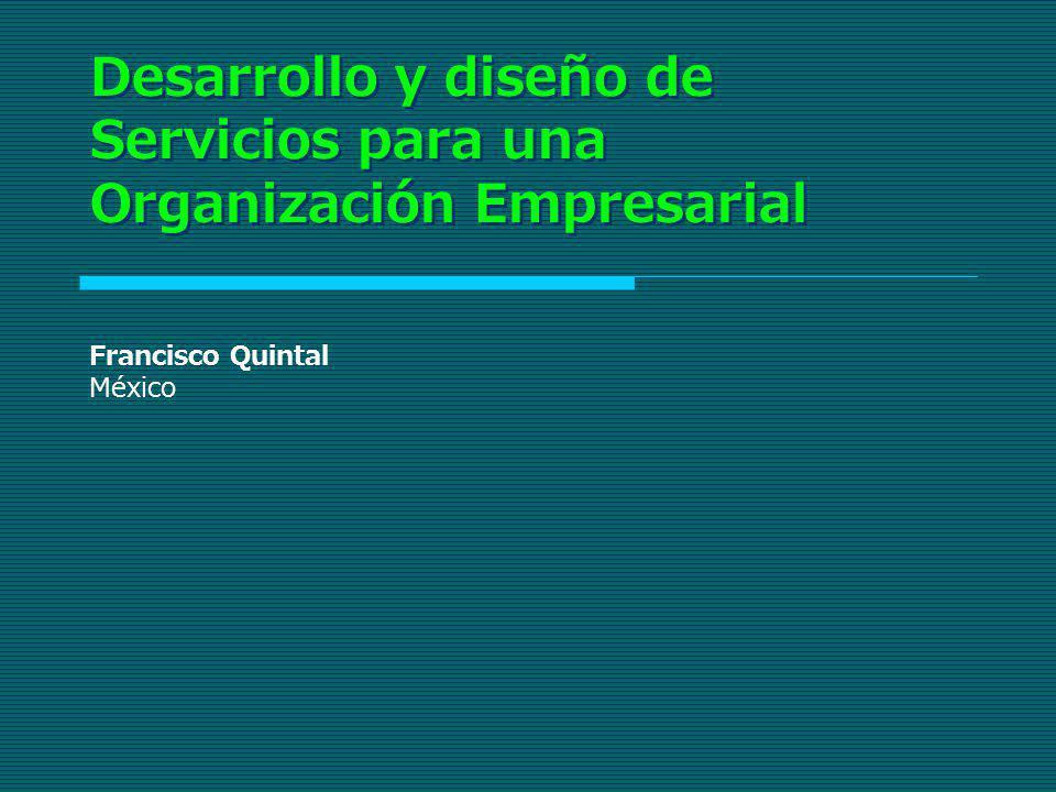 Desarrollo y diseño de Servicios para una Organización Empresarial