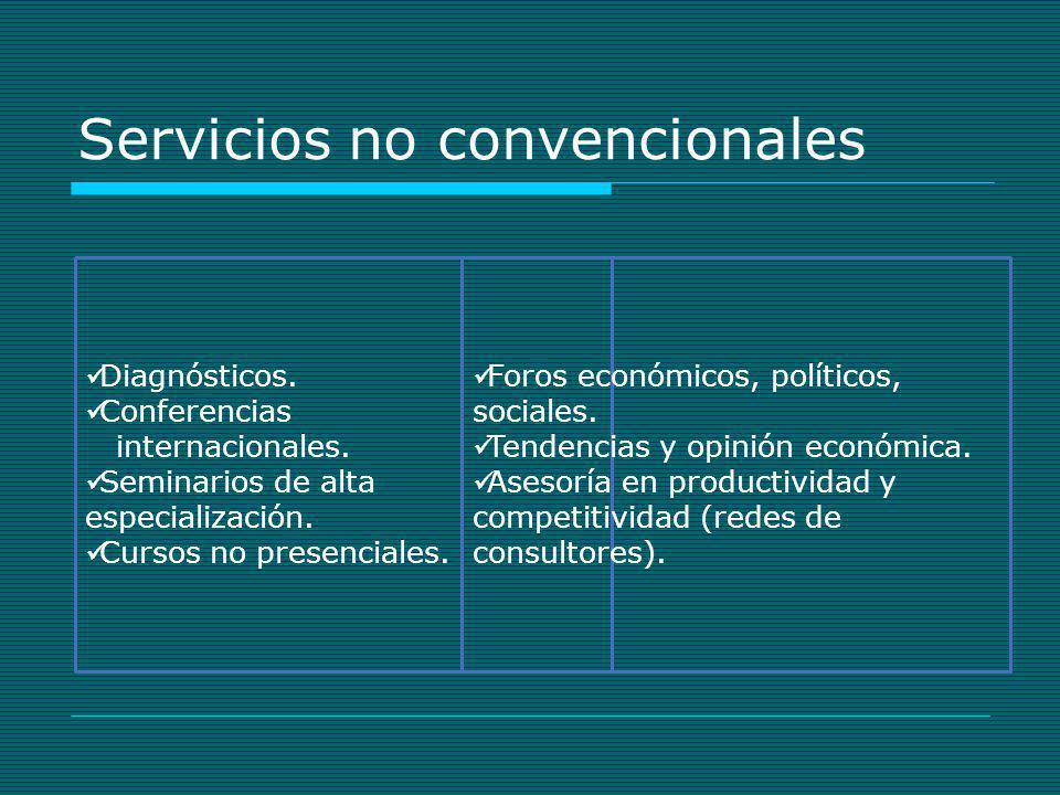 Servicios no convencionales