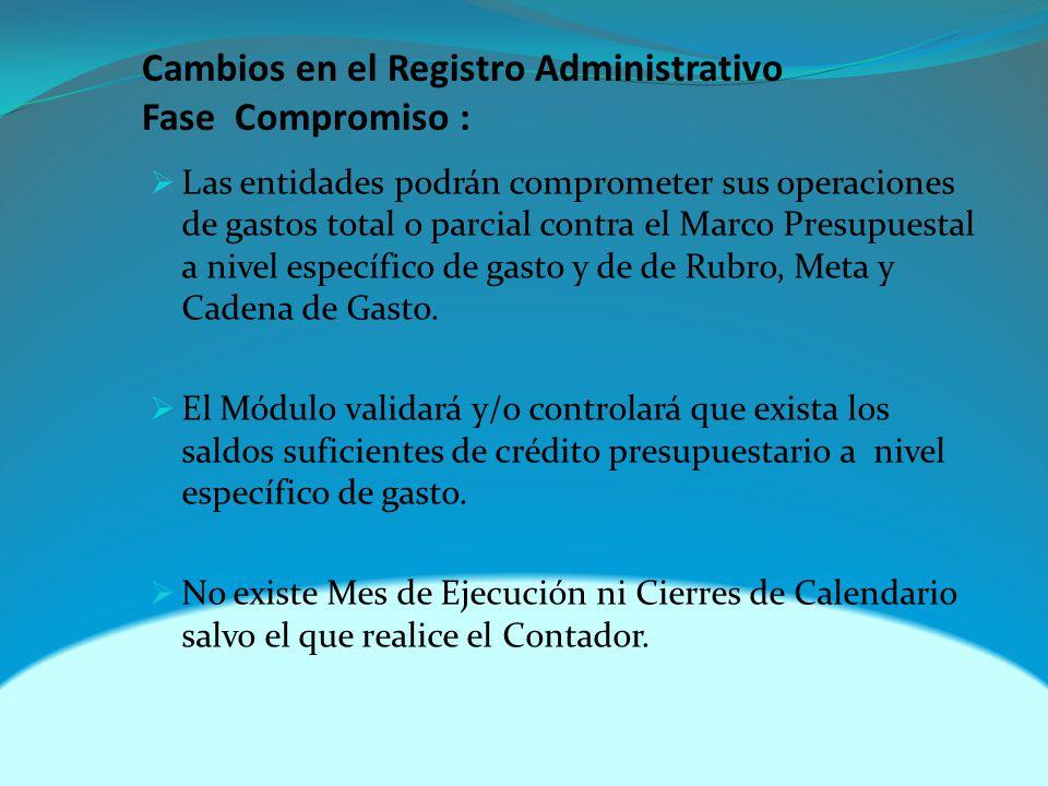 Cambios en el Registro Administrativo Fase Compromiso :