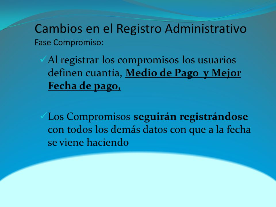 Cambios en el Registro Administrativo Fase Compromiso:
