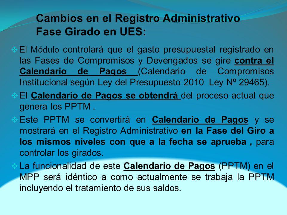 Cambios en el Registro Administrativo Fase Girado en UES: