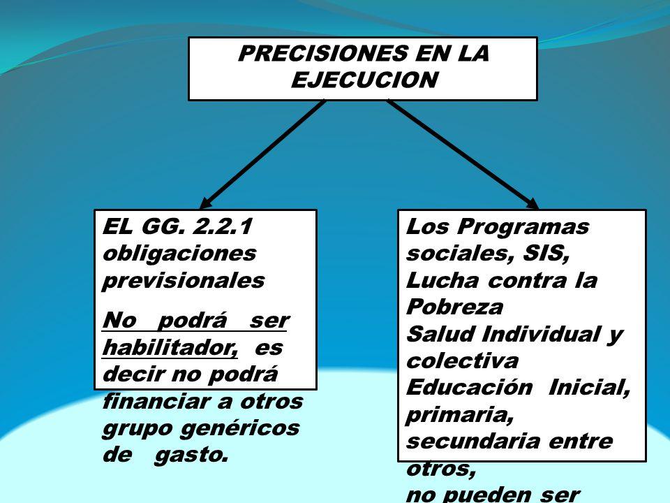 PRECISIONES EN LA EJECUCION