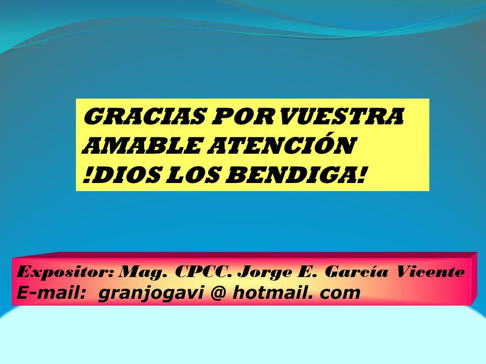 GRACIAS POR VUESTRA AMABLE ATENCIÓN !DIOS LOS BENDIGA!