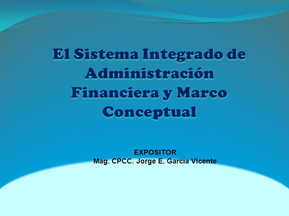 El Sistema Integrado de Administración Financiera y Marco Conceptual