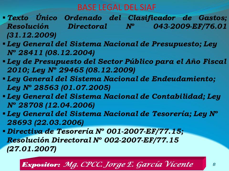 BASE LEGAL DEL SIAF Texto Único Ordenado del Clasificador de Gastos; Resolución Directoral Nº 043-2009-EF/76.01 (31.12.2009)