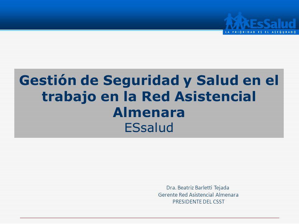 Gestión de Seguridad y Salud en el trabajo en la Red Asistencial Almenara ESsalud